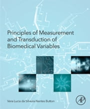 Principles of Measurement and Transduction of Biomedical Variables ebook by Vera Button