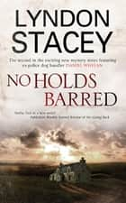 No Holds Barred ebook by Lyndon Stacey