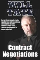 Contract Negotiations ebook by Will Tate