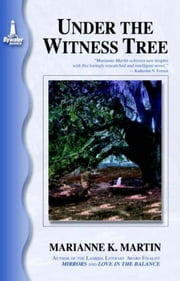 Under the Witness Tree ebook by Marianne K. Martin