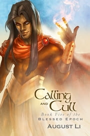 Calling and Cull ebook by August Li