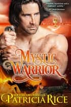 Mystic Warrior - A Mystic Isle Novel ebook by
