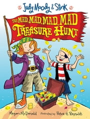 Judy Moody & Stink: The Mad Mad Mad Mad Treasure Hunt ebook by Megan McDonald