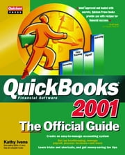 QuickBooks(R) 2001: The Official Guide ebook by Ivens, Kathy