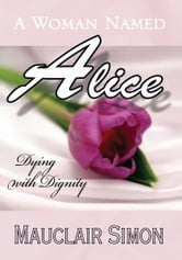 A Woman Named Alice ebook by Mauclair Simon