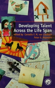Developing Talent Across the Lifespan ebook by