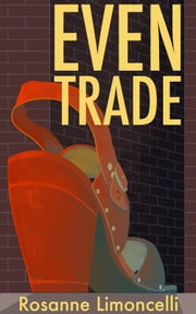 Even Trade ebook by Rosanne Limoncelli