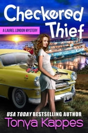 Checkered Thief - Book Three ebook by Tonya Kappes