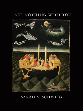 Take Nothing With You ebook by Sarah V. Schweig