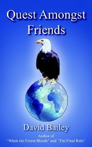 Quest Amongst Friends ebook by David Bailey