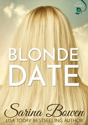 Blonde Date - An Ivy Years Novella ebook by Sarina Bowen