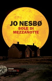 Sole di mezzanotte ebook by Jo Nesbø, Eva Kampmann