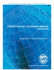 World Economic Outlook, April 2005 ebook by International Monetary Fund. Research Dept.
