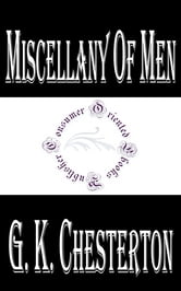Miscellany of Men by G. K. Chesterton ebook by G. K. Chesterton