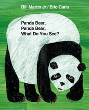 Panda Bear, Panda Bear, What Do You See? ebook by Bill Martin,Eric Carle,Gwyneth Paltrow