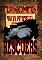 Wanted Rescuers ebook by Terry Compton