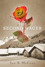 The Second Wager ebook by Ian S. McCrae