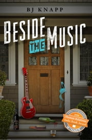 Beside the Music ebook by BJ Knapp