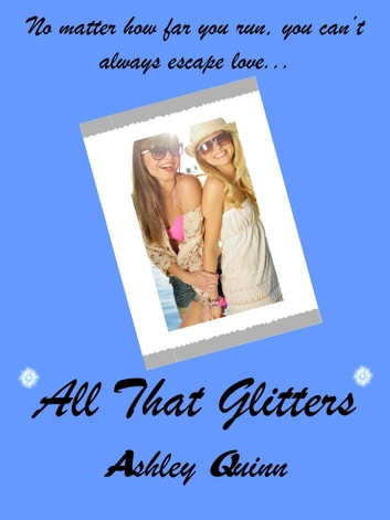 All That Glitters ebook by Ashley Quinn