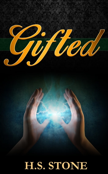 Gifted ebook by H. S. Stone