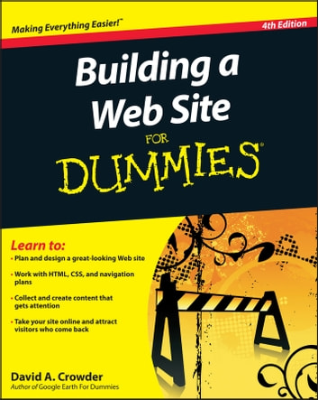 Building a Web Site For Dummies ebook by David A. Crowder