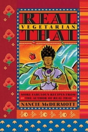Real Vegetarian Thai ebook by Nancie McDermott