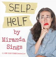 Selp-Helf ebook by Miranda Sings