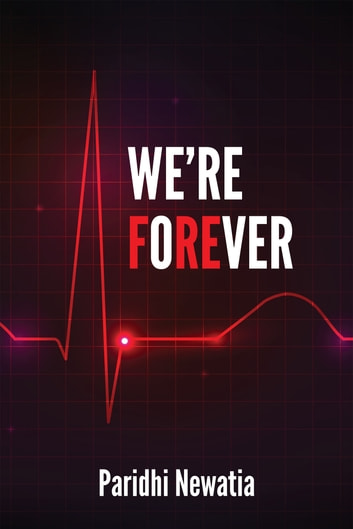 We're fOreVER ebook by Paridhi Newatia
