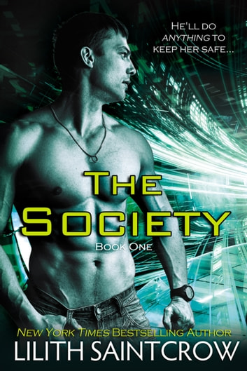 The Society ebook by Lilith Saintcrow