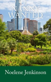 Nanny Wanted ebook by Noelene Jenkinson