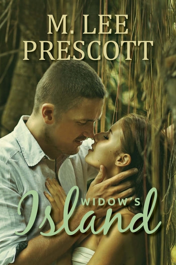 Widow's Island ebook by M. Lee Prescott