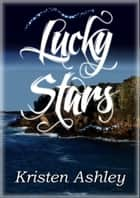 Lucky Stars ebook by Kristen Ashley