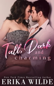 Tall, Dark and Charming ebook by Erika Wilde