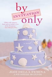By Invitation Only ebook by Jodi Della Femina,Sheri McInnis