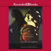 In the Time of the Butterflies audiobook by Julia Alvarez