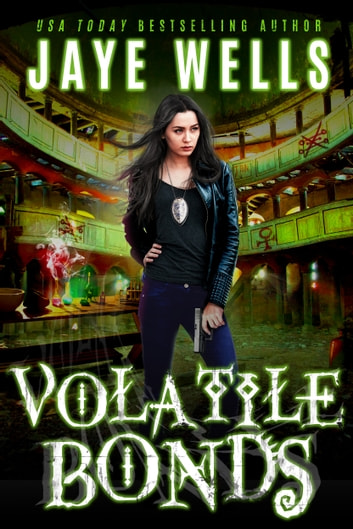 Volatile Bonds ebook by Jaye Wells