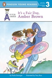 It's a Fair Day, Amber Brown ebook by Paula Danziger,Tony Ross