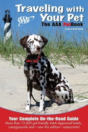 Traveling With Your Pet - The AAA PetBook® ebook by AAA