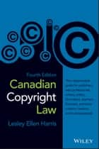 Canadian Copyright Law ebook by Lesley Ellen Harris