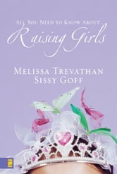 Raising Girls ebook by Melissa Trevathan,Helen Stitt Goff