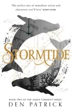 Stormtide (Ashen Torment, Book 2) ebook by Den Patrick