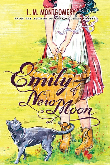 Emily of New Moon ebook by L.M. Montgomery