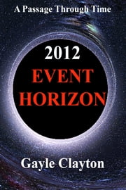 2012 Event Horizon ebook by Gayle Clayton