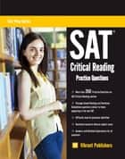 SAT Critical Reading Practice Questions ebook by Vibrant Publishers