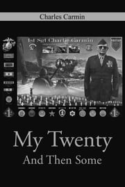 My Twenty And Then Some ebook by Charles Carmin