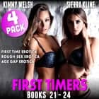 First Timers 4-Pack : Books 21 - 24 (First Time Erotica Rough Sex Erotica Age Gap Erotica) audiobook by Kimmy Welsh