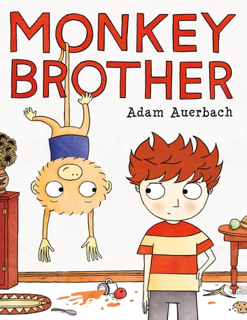 Monkey Brother ebook by Adam Auerbach