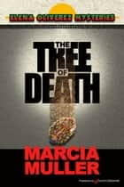 The Tree of Death ebook by Marcia Muller