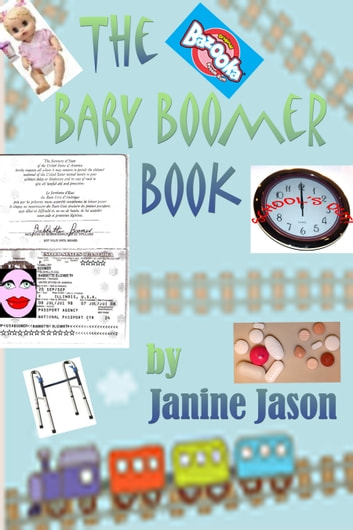 The Baby Boomer Book ebook by Janine Jason