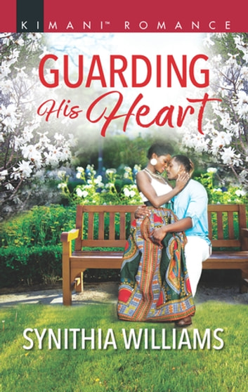 Guarding His Heart ebook by Synithia Williams